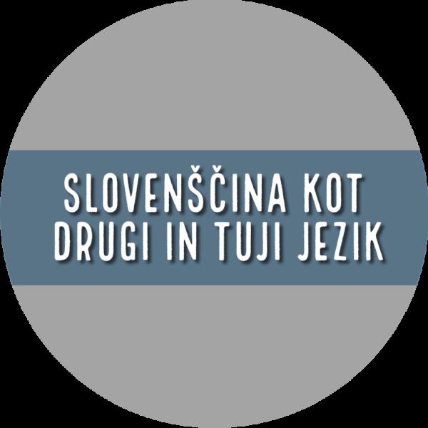Slovenščina kot drugi in tuji jezik